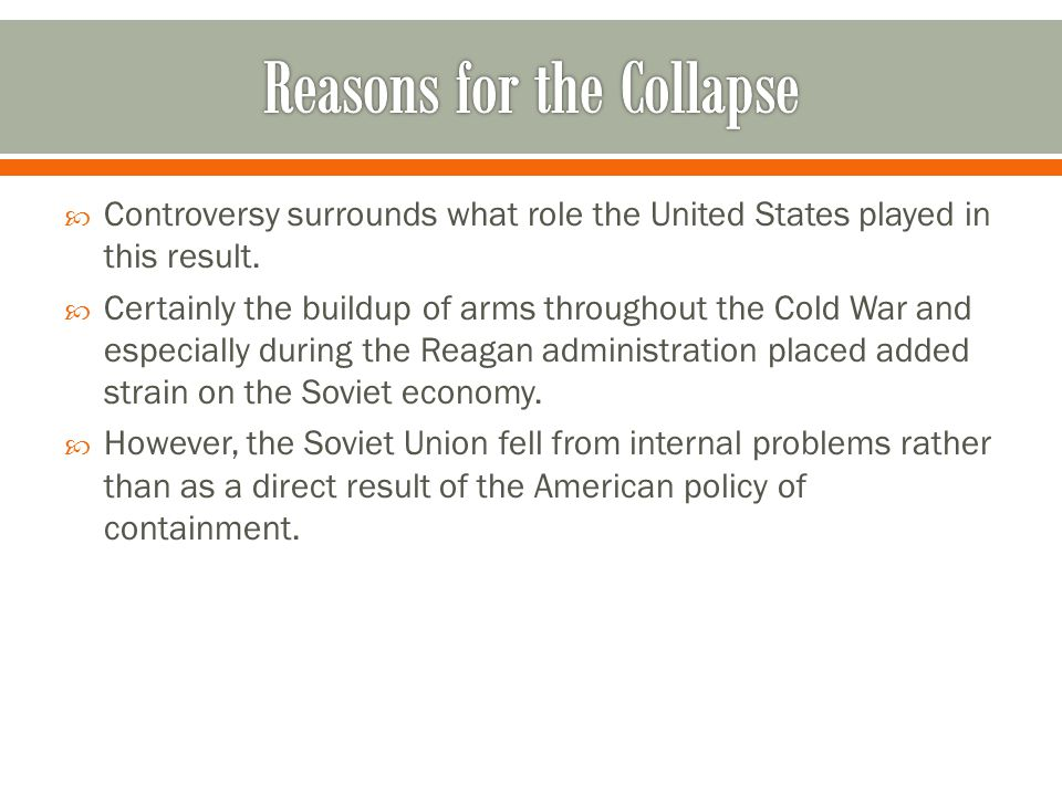 Reasons for the Collapse