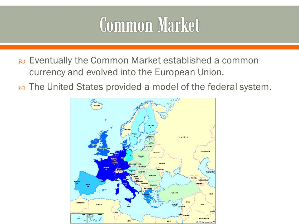 Common Market Eventually the Common Market established a common currency and evolved into the European Union.