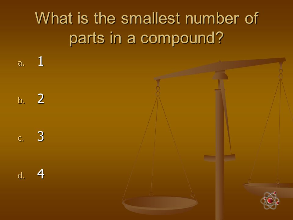 What is the smallest number of parts in a compound