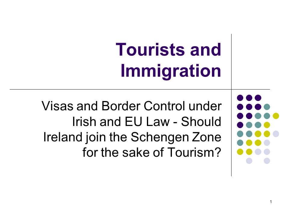 Tourists and Immigration