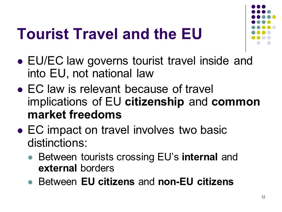 Tourist Travel and the EU