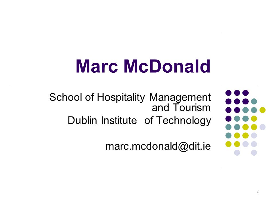 Marc McDonald School of Hospitality Management and Tourism