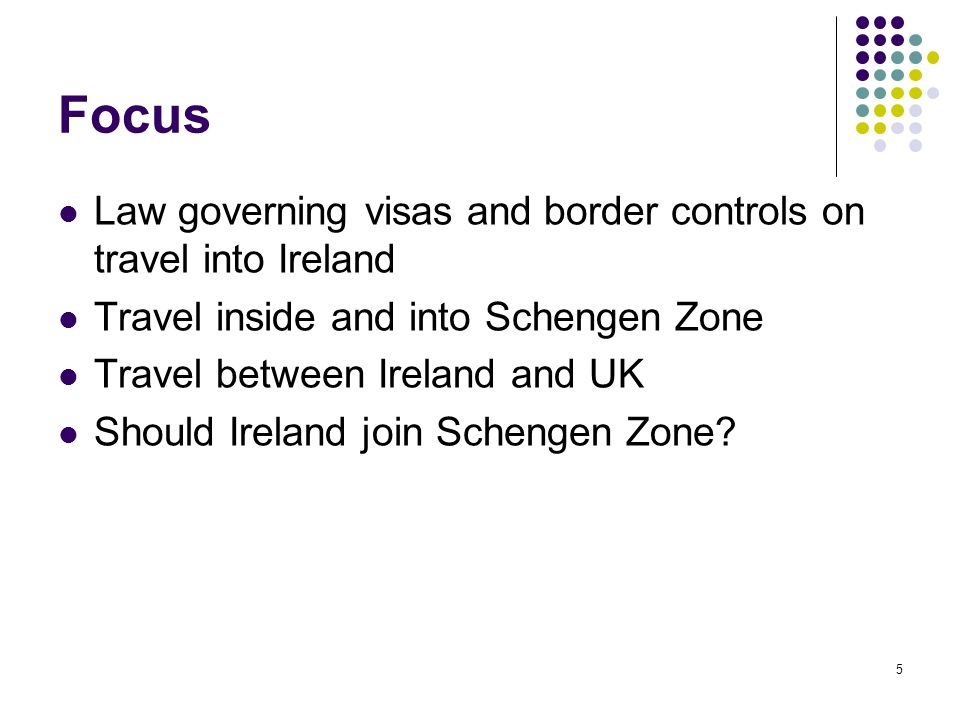 Focus Law governing visas and border controls on travel into Ireland
