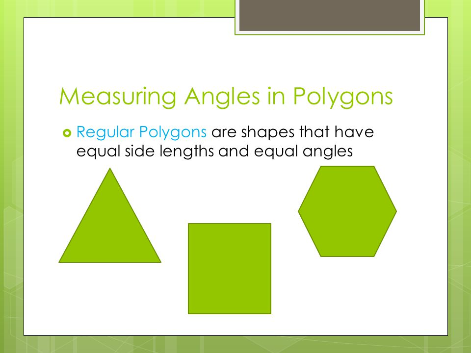 Measuring Angles in Polygons