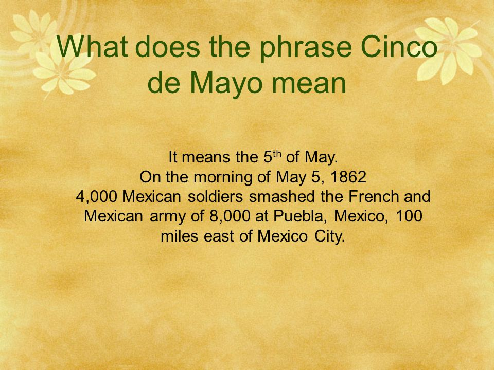 What does the phrase Cinco de Mayo mean