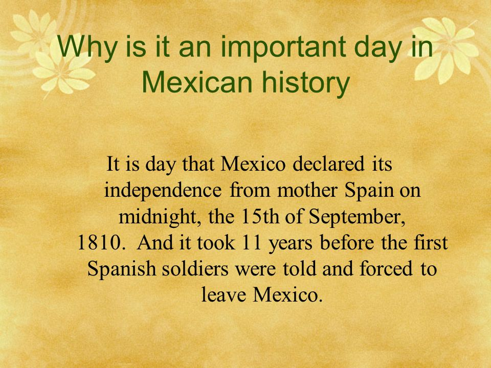 Why is it an important day in Mexican history