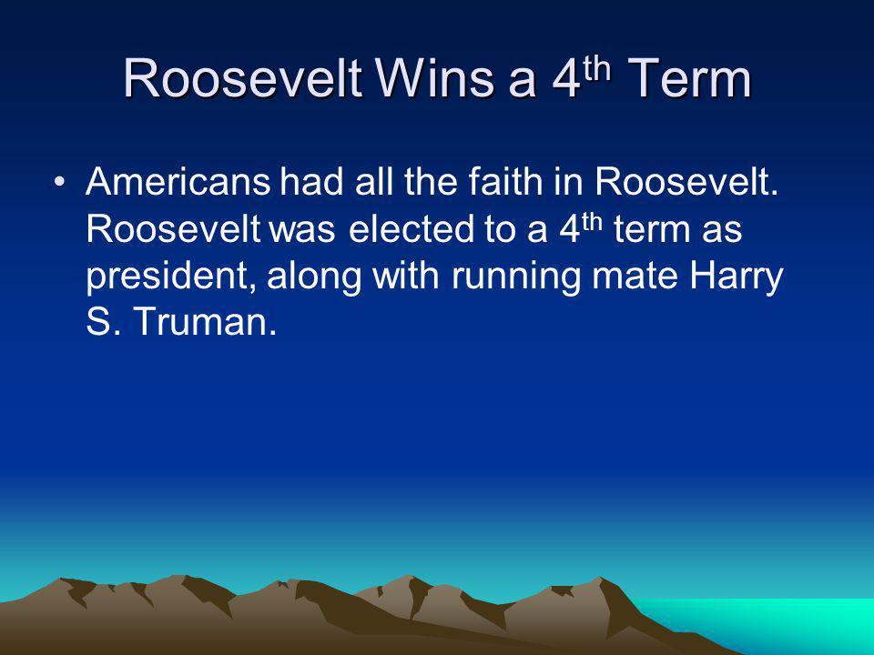 Roosevelt Wins a 4th Term