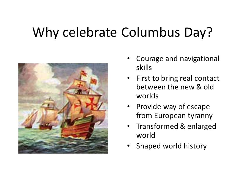 Why celebrate Columbus Day