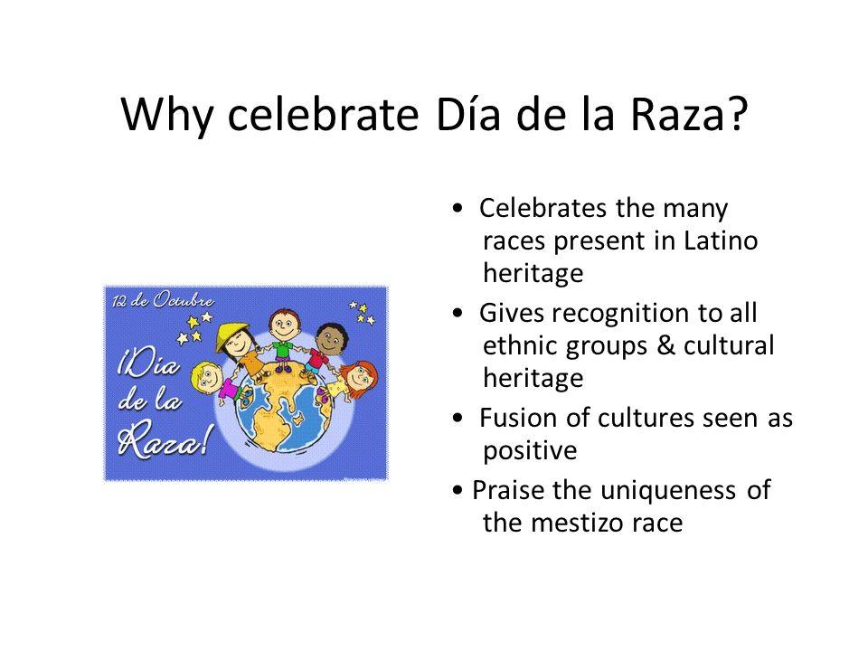 Why celebrate Día de la Raza