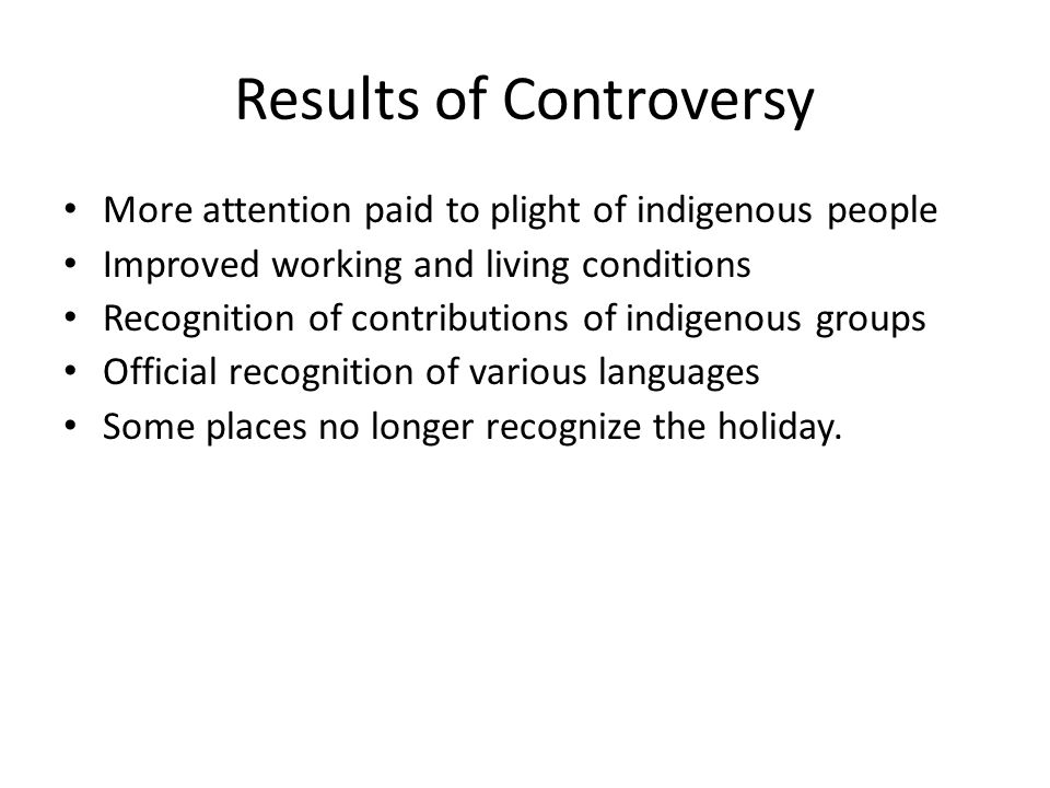 Results of Controversy
