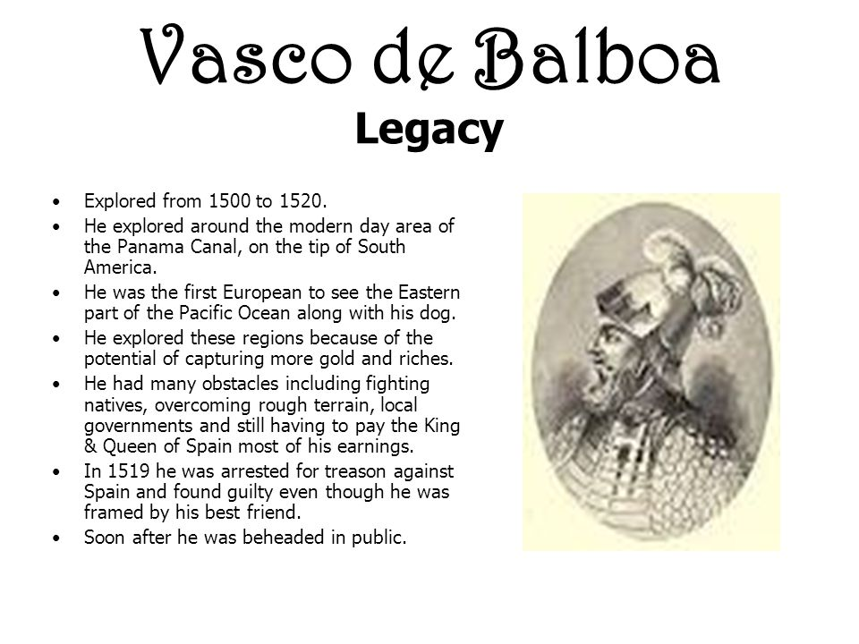 Vasco de Balboa Legacy Explored from 1500 to 1520.