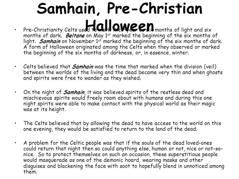 Samhain, Pre-Christian Halloween