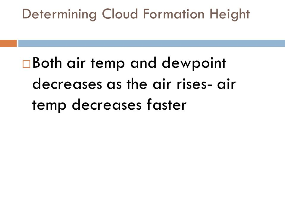 Determining Cloud Formation Height