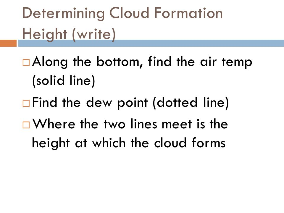 Determining Cloud Formation Height (write)