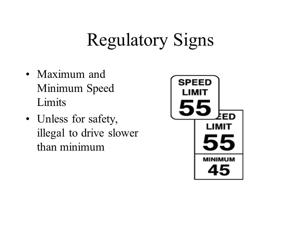 Regulatory Signs Maximum and Minimum Speed Limits