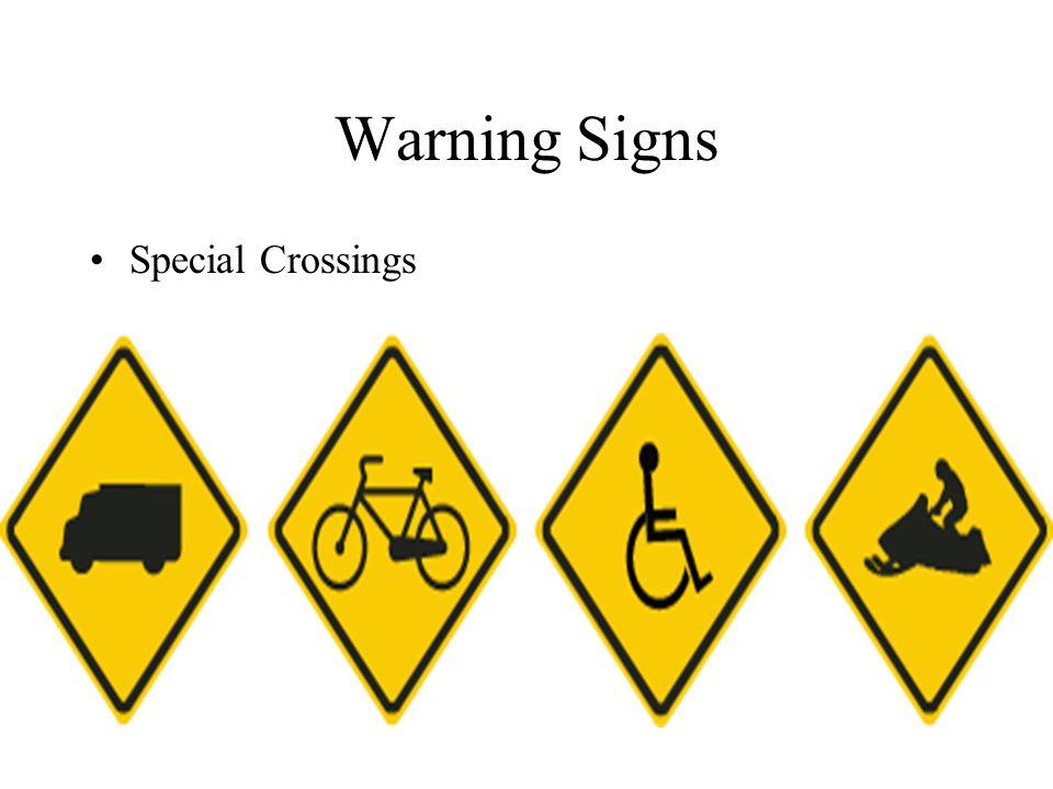 Warning Signs Special Crossings