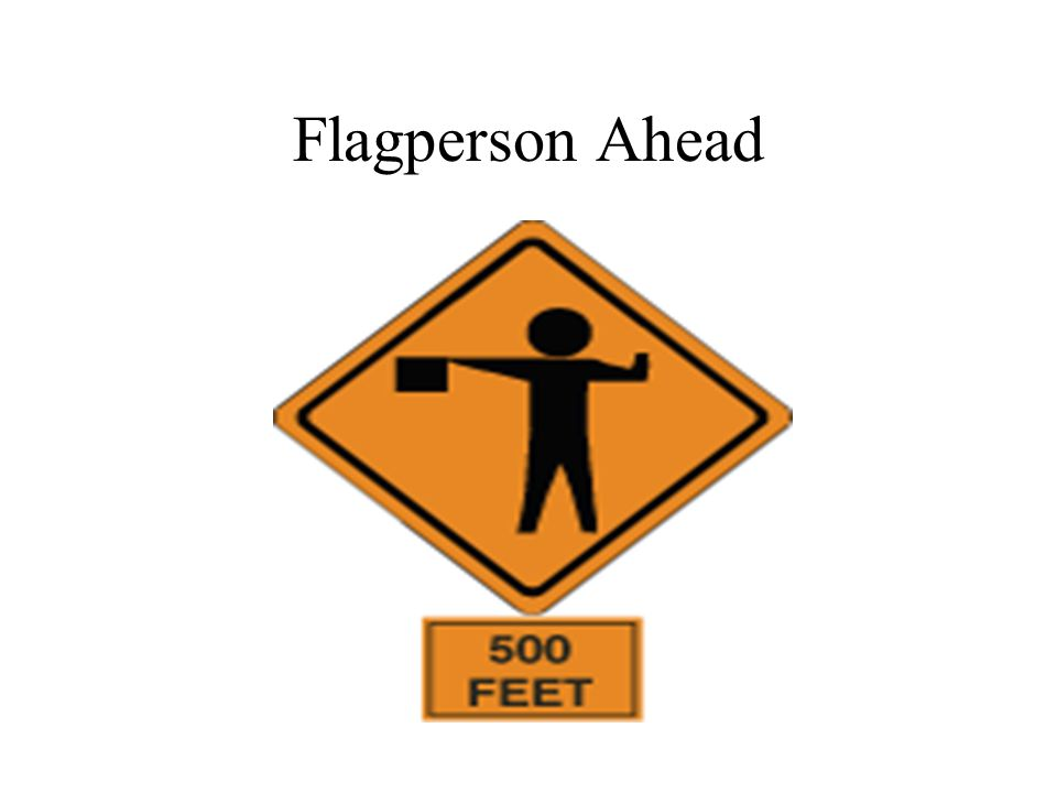 Flagperson Ahead