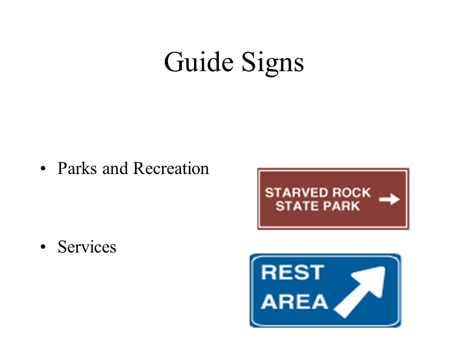 Guide Signs Parks and Recreation Services