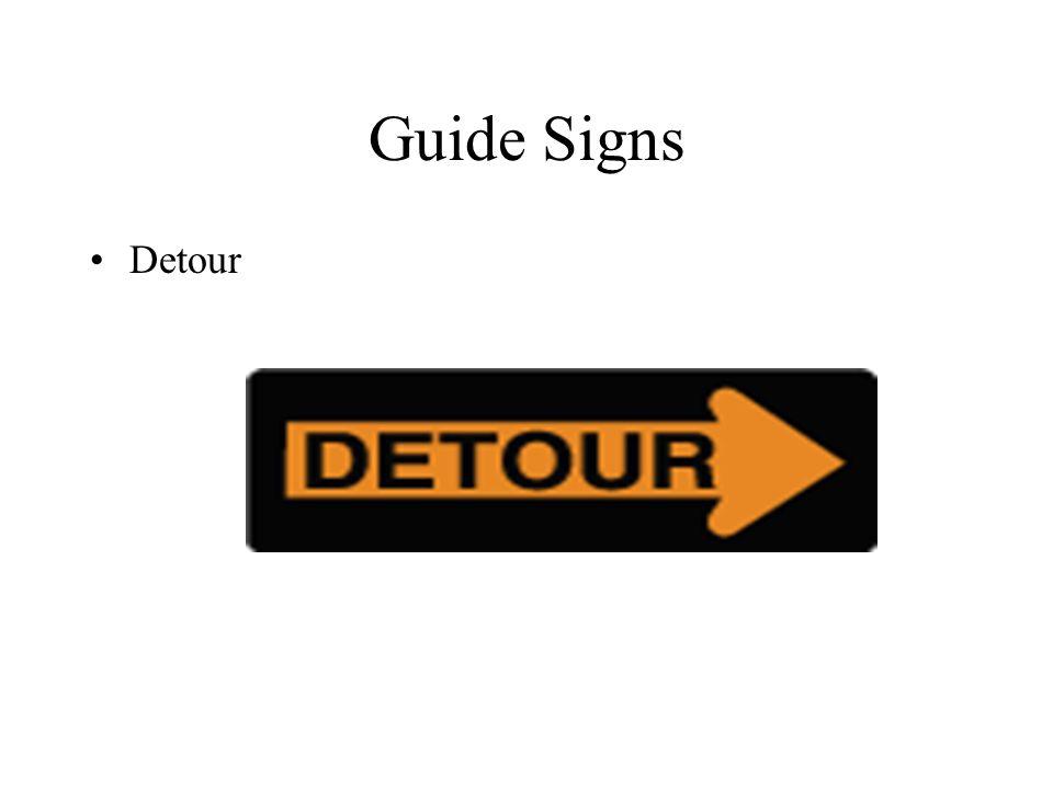 Guide Signs Detour