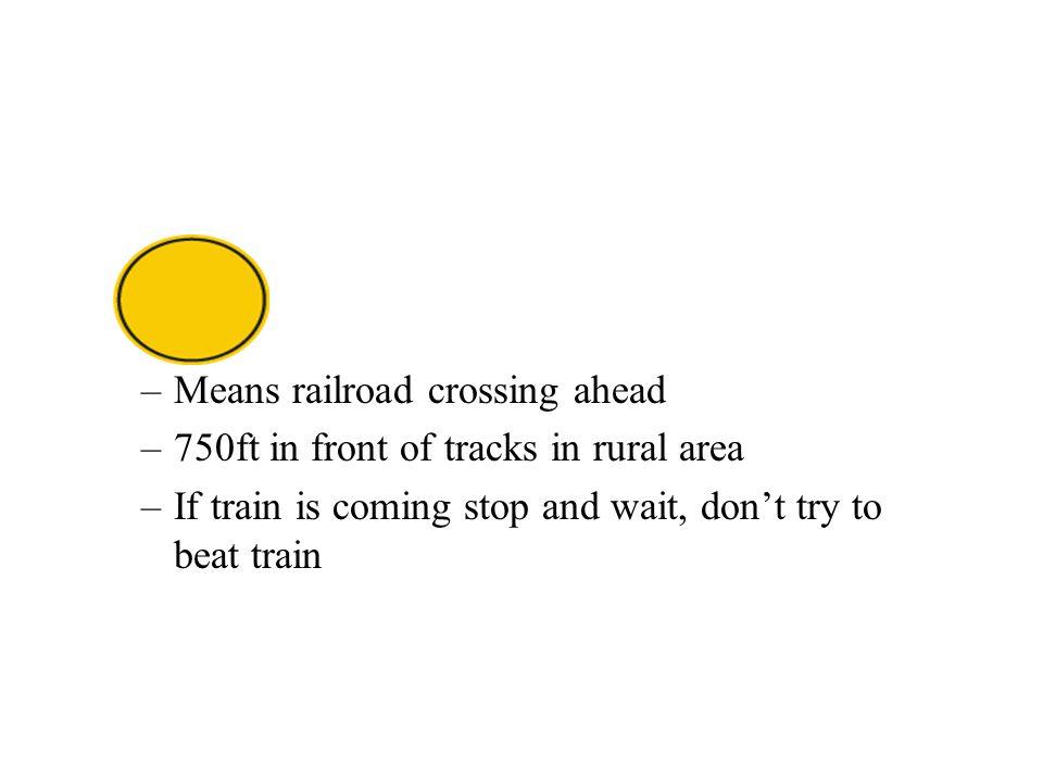 Means railroad crossing ahead