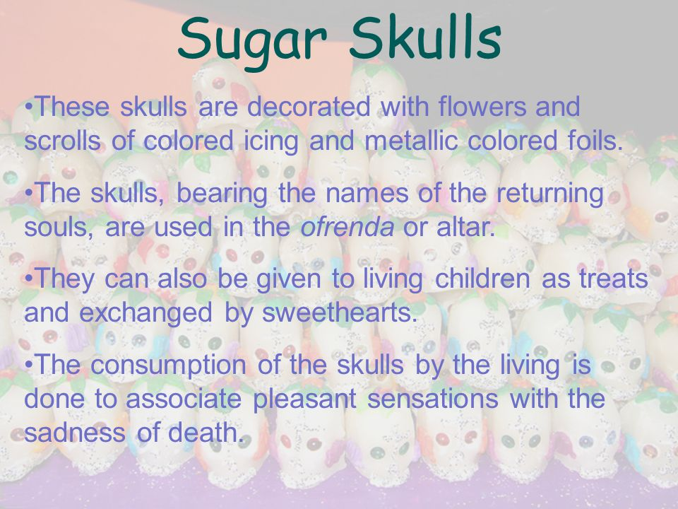 Sugar Skulls (continued)