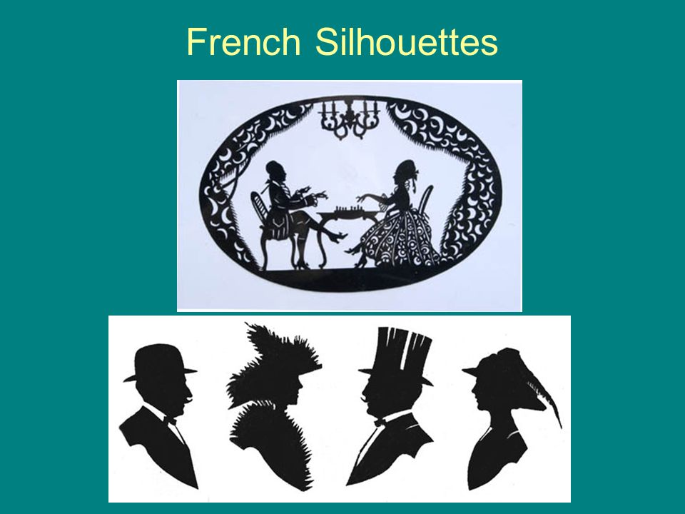 French Silhouettes