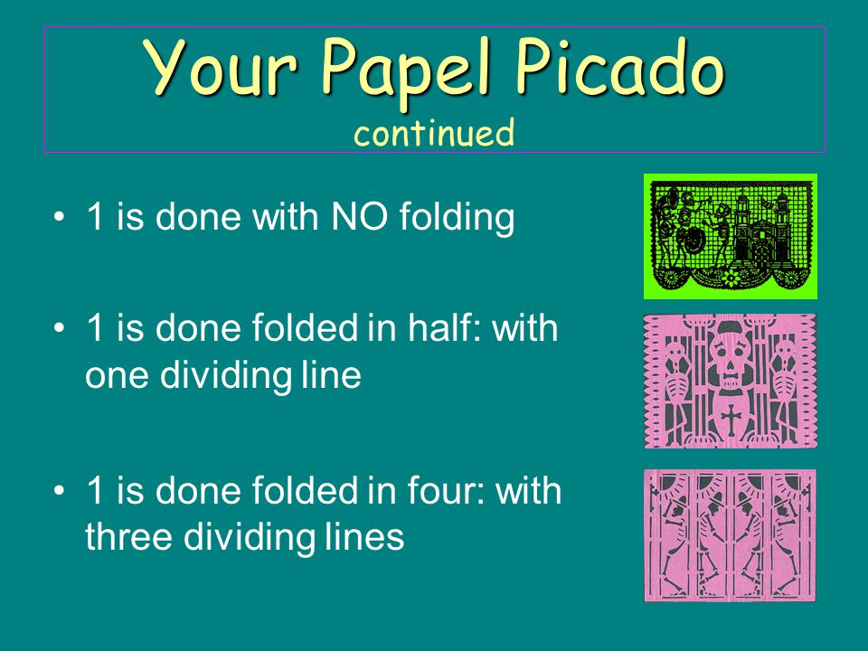 Your Papel Picado continued