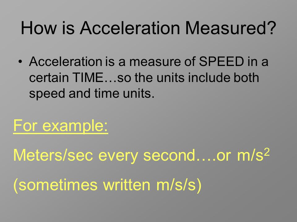 How is Acceleration Measured