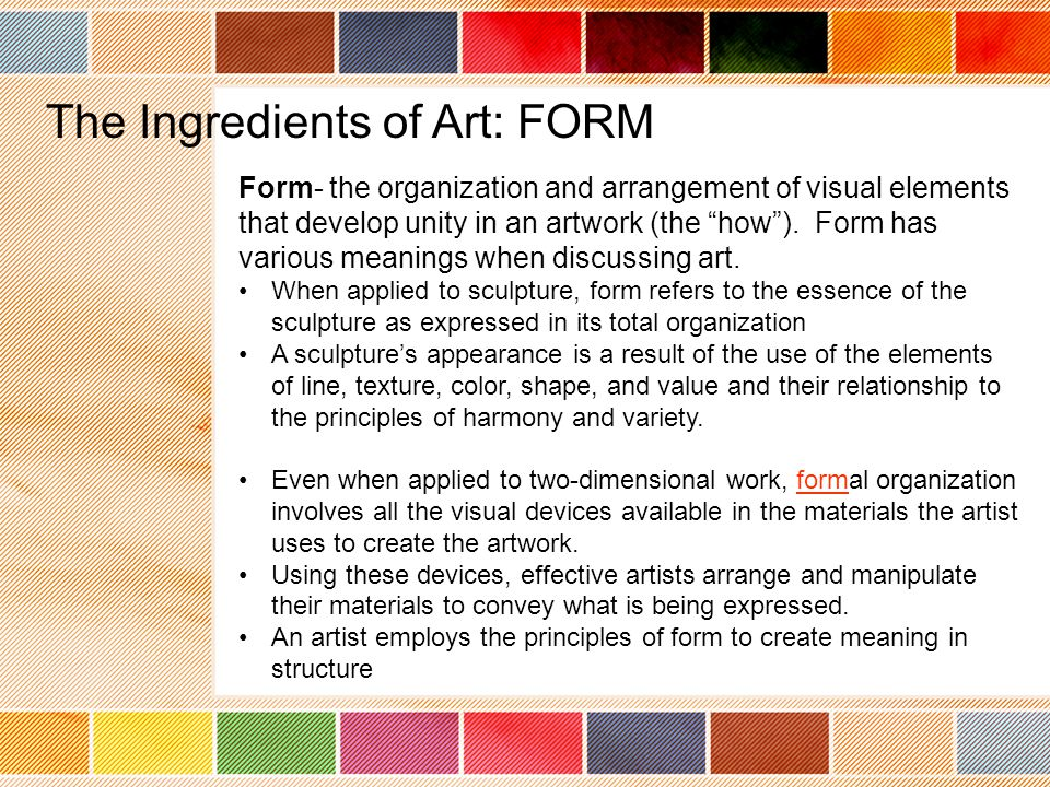 The Ingredients of Art: FORM