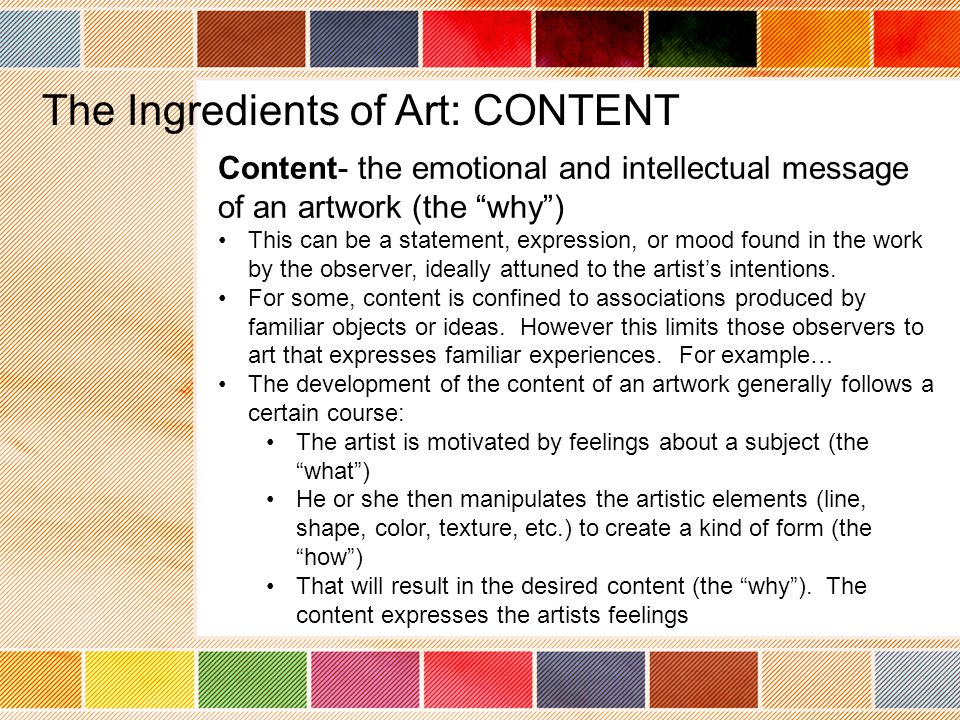 The Ingredients of Art: CONTENT
