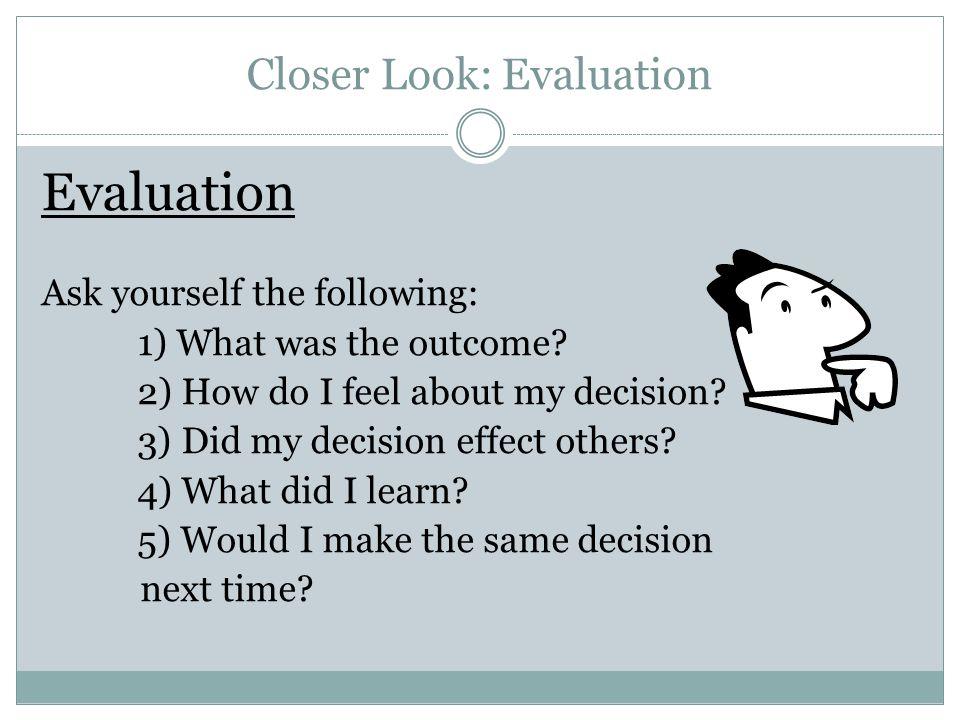 Closer Look: Evaluation