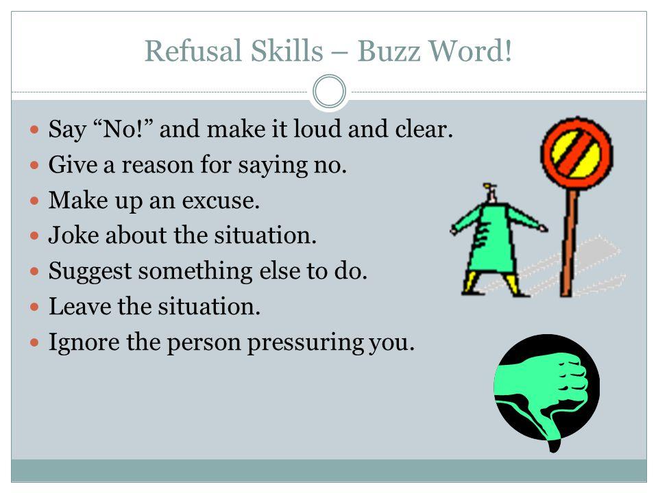 Refusal Skills – Buzz Word!