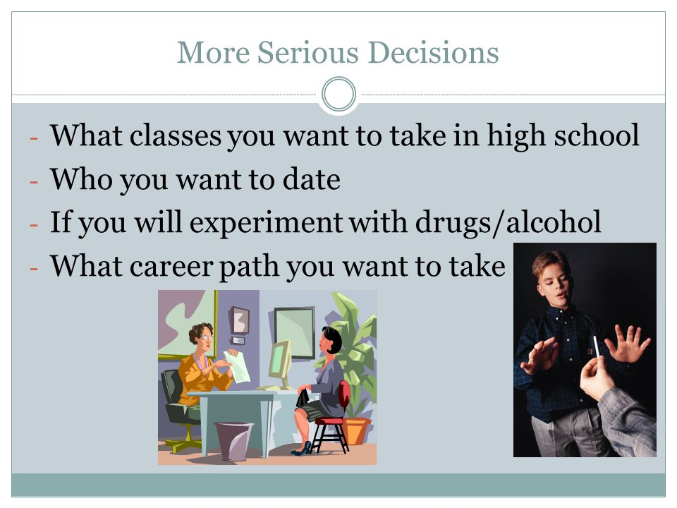 More Serious Decisions