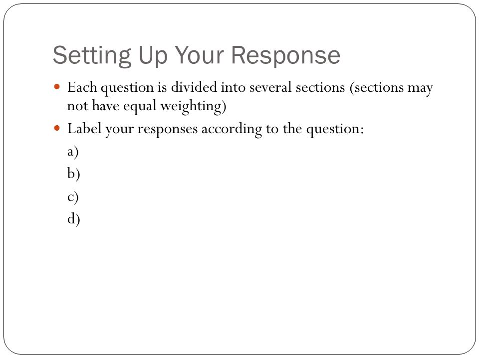 Setting Up Your Response