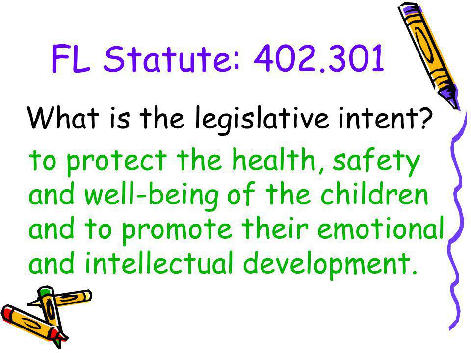 What is the legislative intent