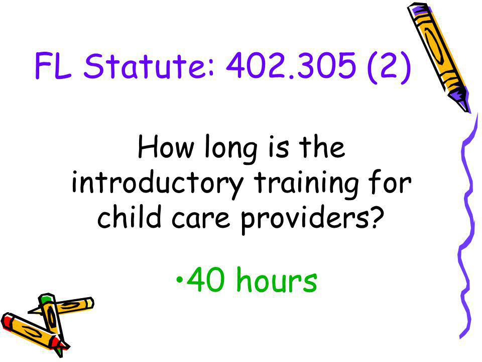 How long is the introductory training for child care providers