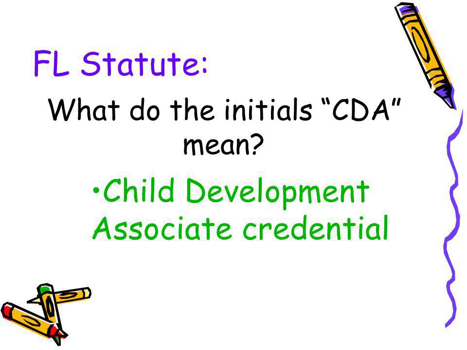 What do the initials CDA mean