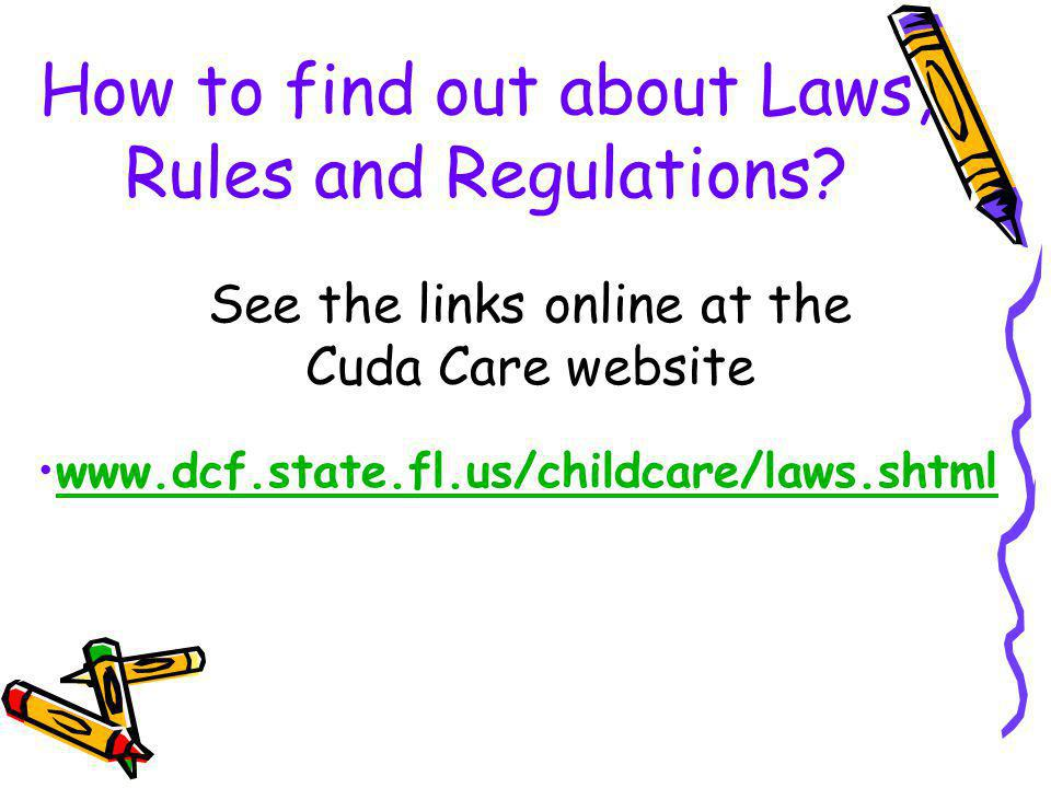 How to find out about Laws, Rules and Regulations