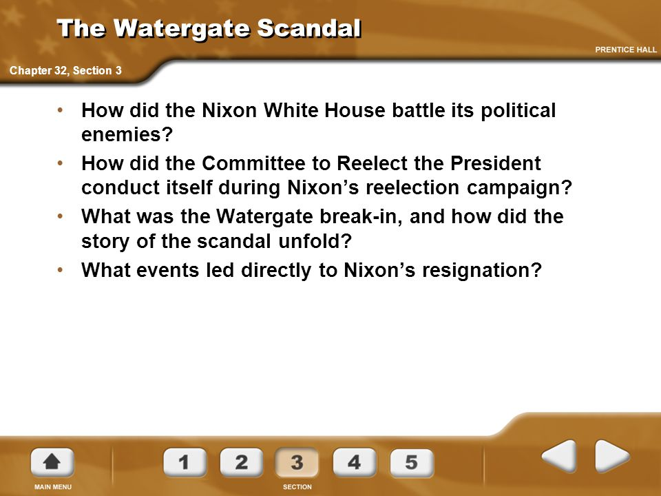 The Watergate Scandal Chapter 32, Section 3. How did the Nixon White House battle its political enemies