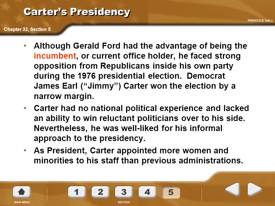 Carter's Presidency Chapter 32, Section 5.
