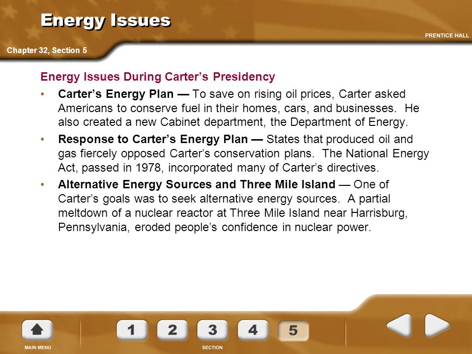 Energy Issues Energy Issues During Carter's Presidency