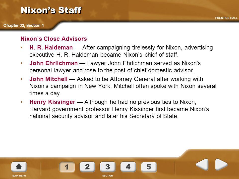 Nixon's Staff Nixon's Close Advisors