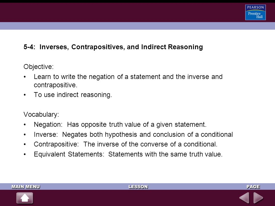 5-4: Inverses, Contrapositives, and Indirect Reasoning