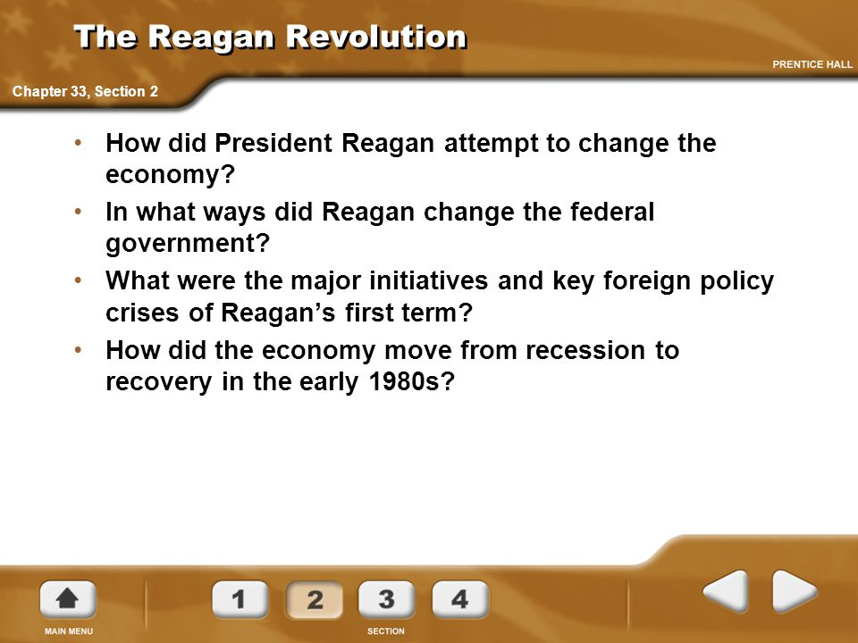 The Reagan Revolution Chapter 33, Section 2. How did President Reagan attempt to change the economy