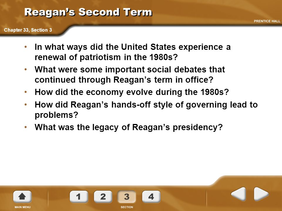 Reagan's Second Term Chapter 33, Section 3. In what ways did the United States experience a renewal of patriotism in the 1980s