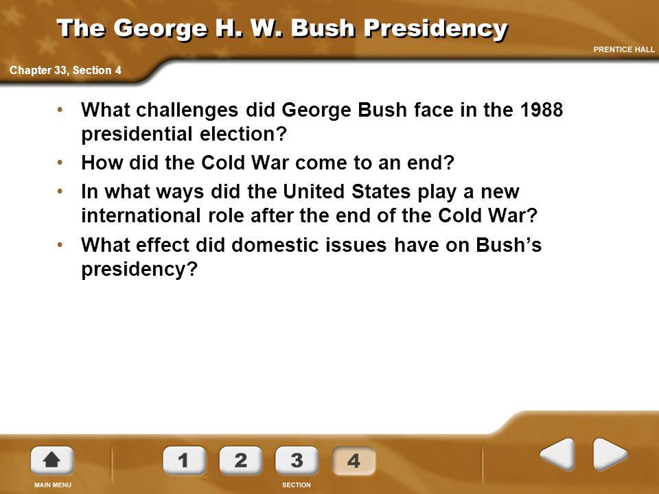 The George H. W. Bush Presidency