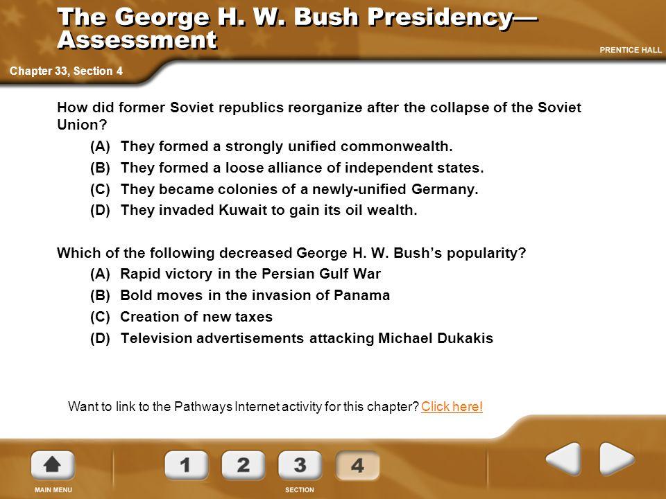 The George H. W. Bush Presidency— Assessment