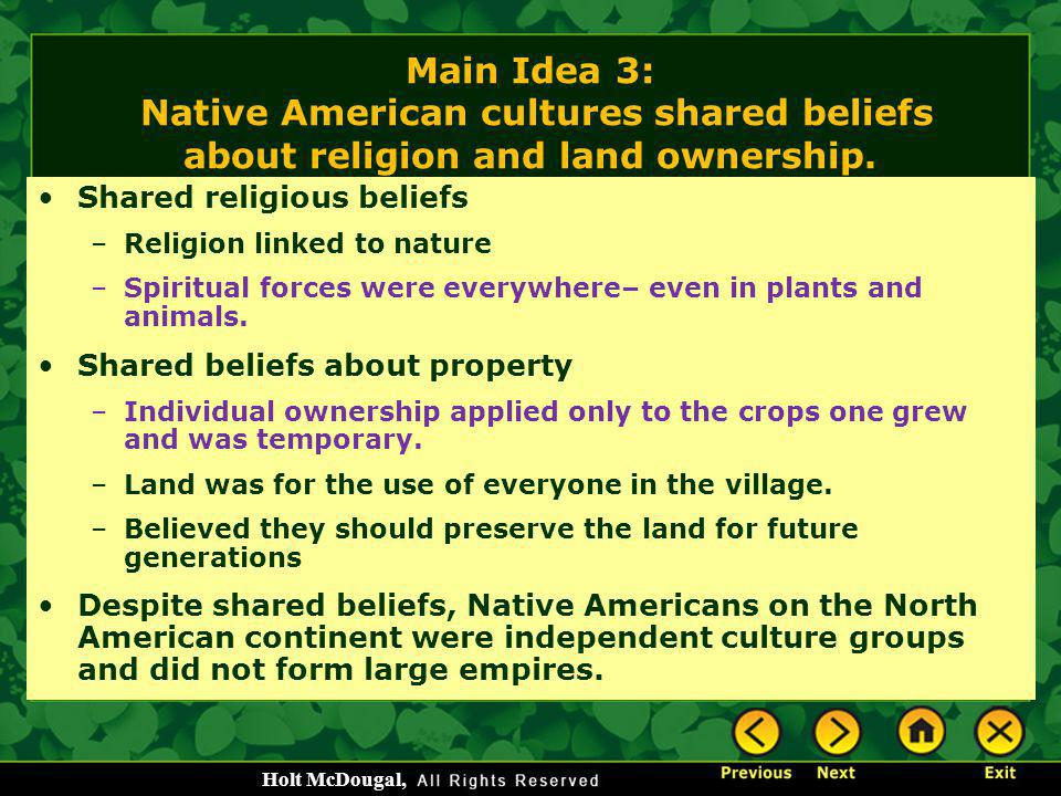 Main Idea 3: Native American cultures shared beliefs about religion and land ownership.