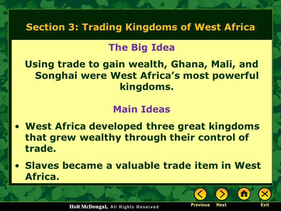 Section 3: Trading Kingdoms of West Africa