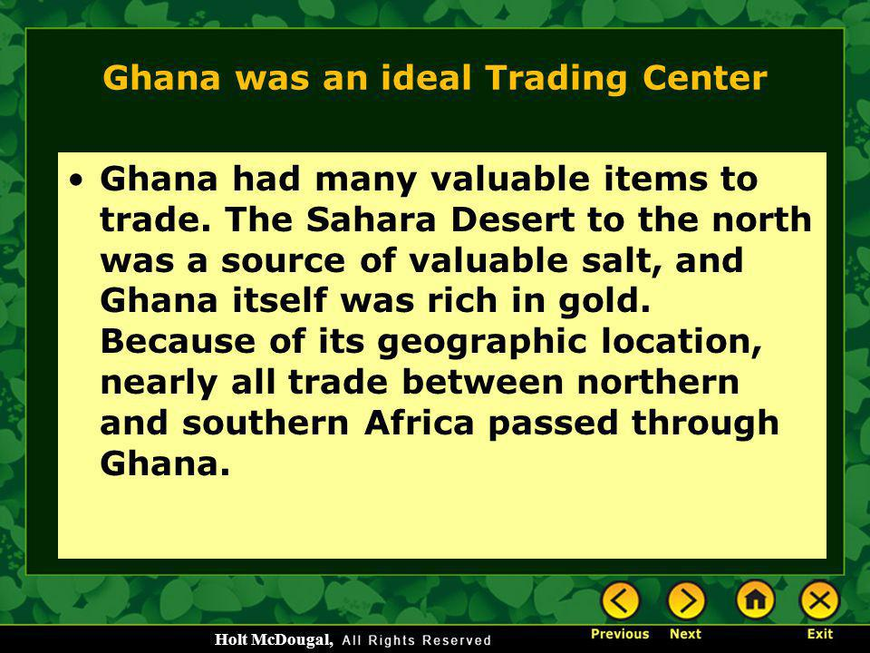 Ghana was an ideal Trading Center